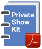 Private Show Kit