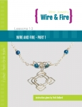 Wire and Fire Part 1